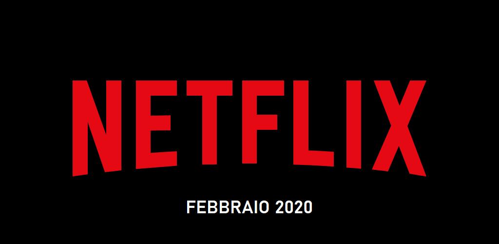Novità Netflix in uscita a Febbraio 2020