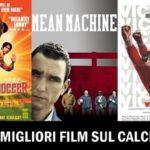 I 5 Migliori Film sul Calcio