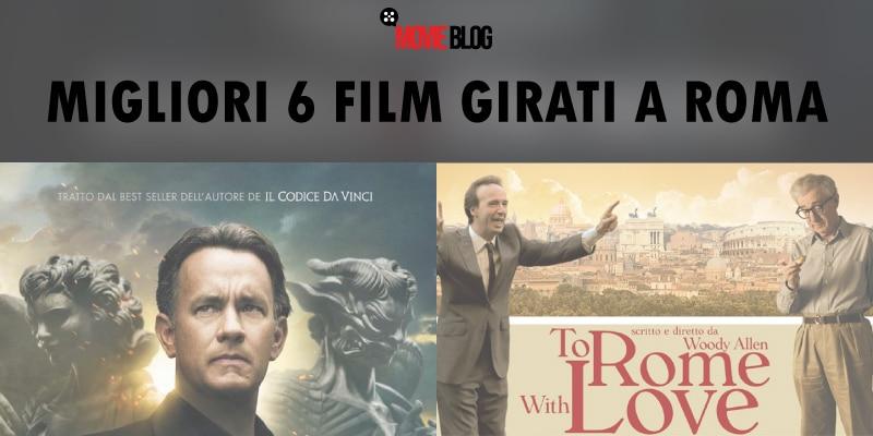 6 migliori film girati a Roma: bellezza cinematografica