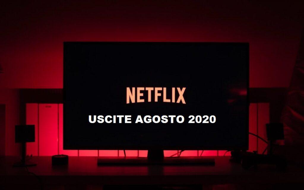 Novità Netflix in uscita ad Agosto 2020