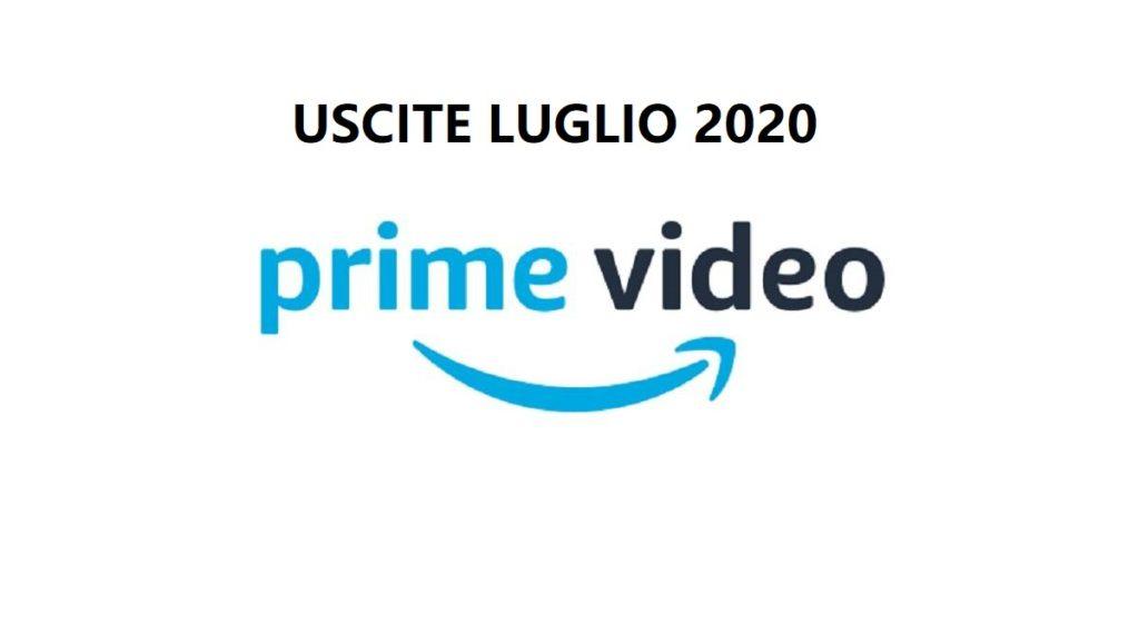 Amazon Prime Video: Tutte le novità in uscita a Luglio 2020