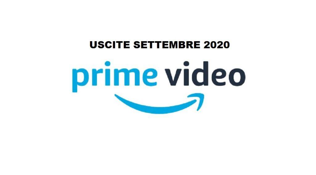 Amazon Prime Video: Tutte le novità in uscita a Settembre 2020