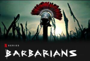 Barbarians netflix