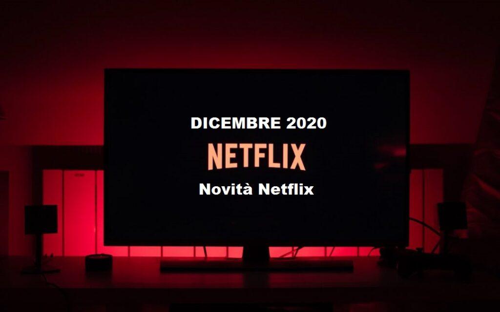 Novità Netflix in uscita a Dicembre 2020