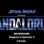 Recensione The Mandalorian Stagione 2 Episodio 3
