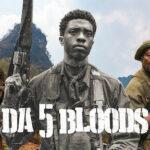 Recensione Da 5 Bloods – Come Fratelli